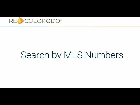 Search By MLS Number In REcolorado Matrix
