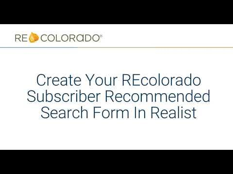 Realist: How To Create Your REcolorado Subscriber Recommended Search Form