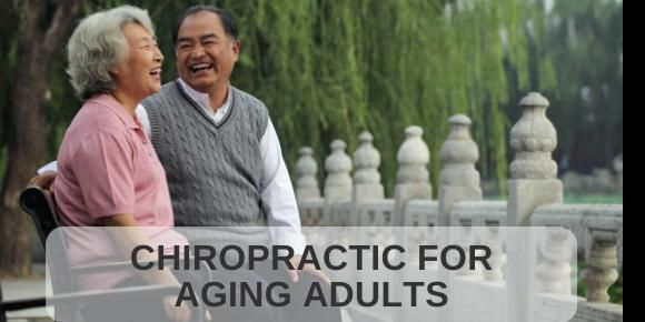 Chiropractic for Aging Adults