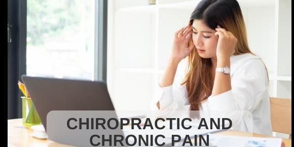 Chronic Pain Management with Chiropractic