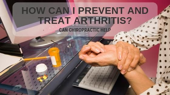 How Can I Prevent And Treat Arthritis?