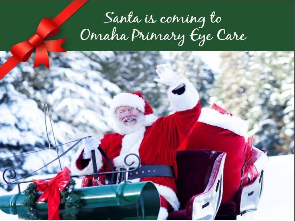 Santa's Coming To Omaha Primary Eye Care