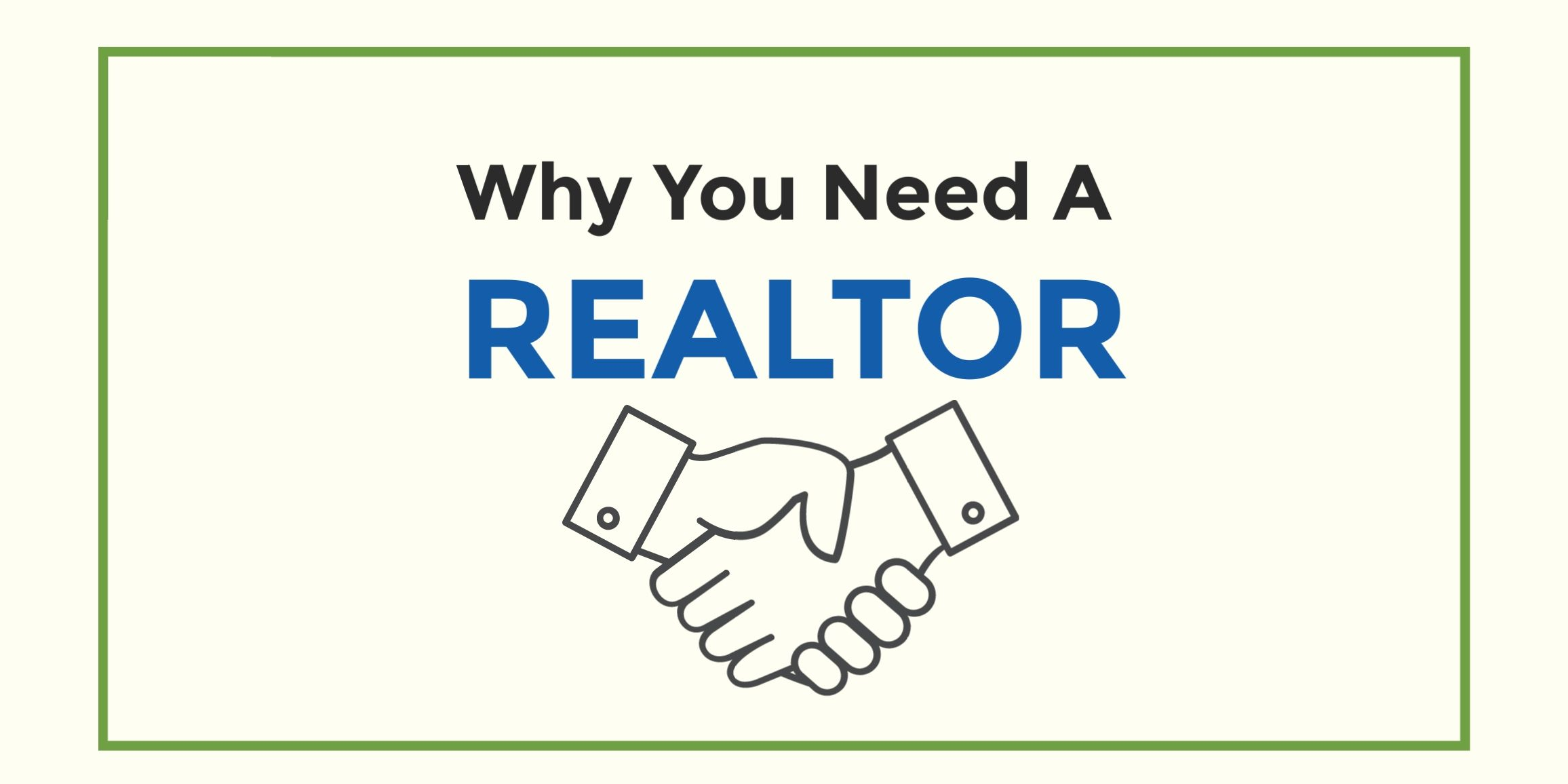 Why You Want a Realtor To Sell Your House