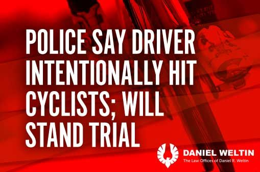 Police say driver intentionally hit cyclists; will stand trial