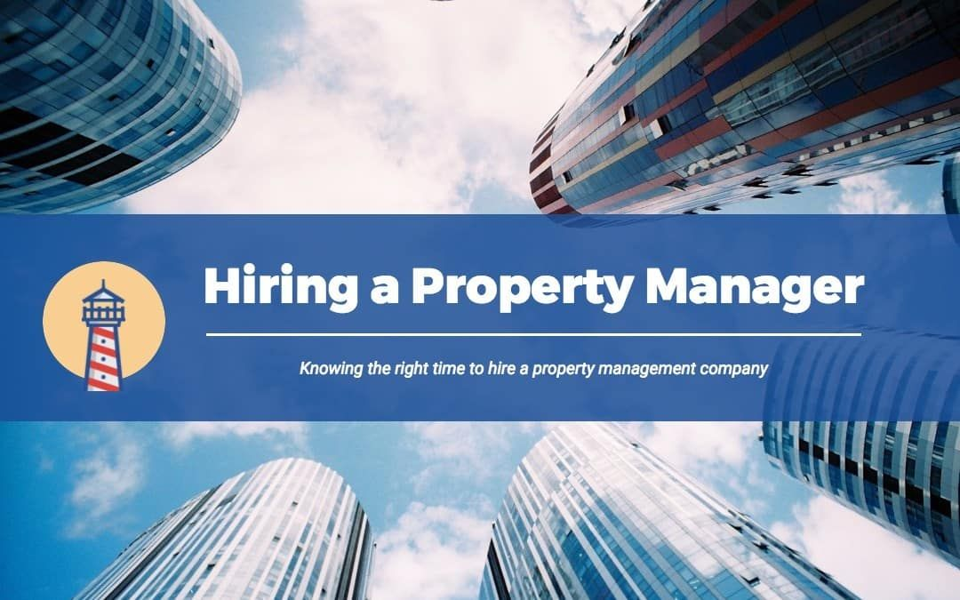 Should I Hire A Property Manager in Oakland? When To Pull the Trigger