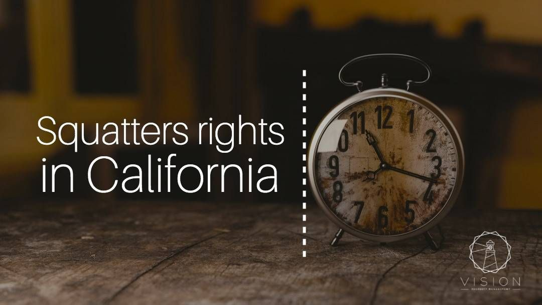 Squatters Rights in California
