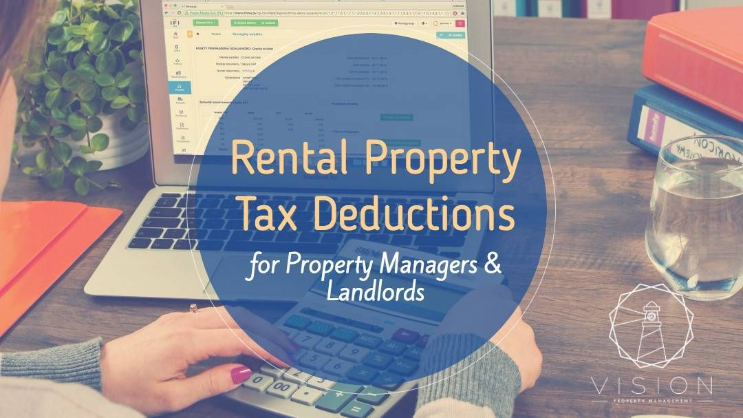 Rental Property Tax Deductions for Property Managers & Landlords