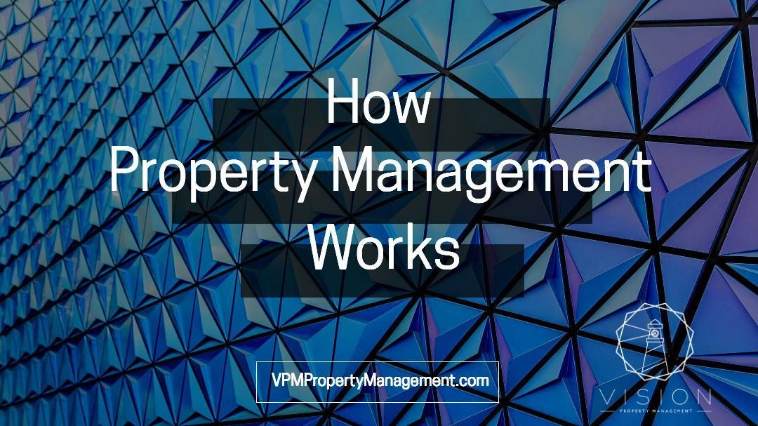 How does property management work?