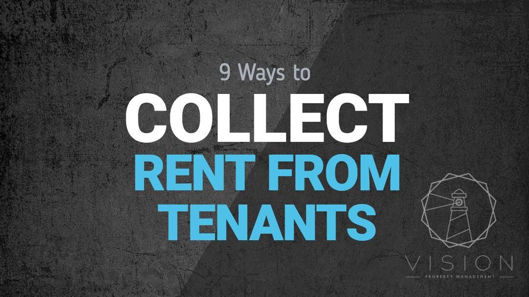 9 Ways to Collect Rent from Tenants