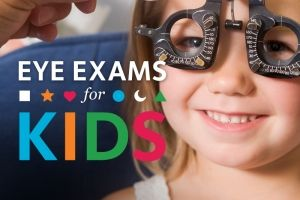 Children's Eye Exams – When Should You Make that First Appointment?
